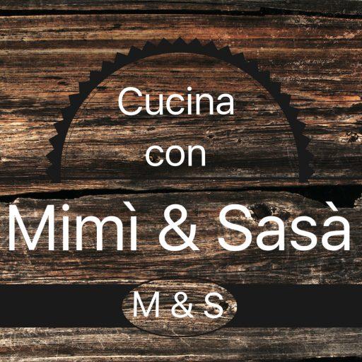 Cucina con Mimì & Sasà